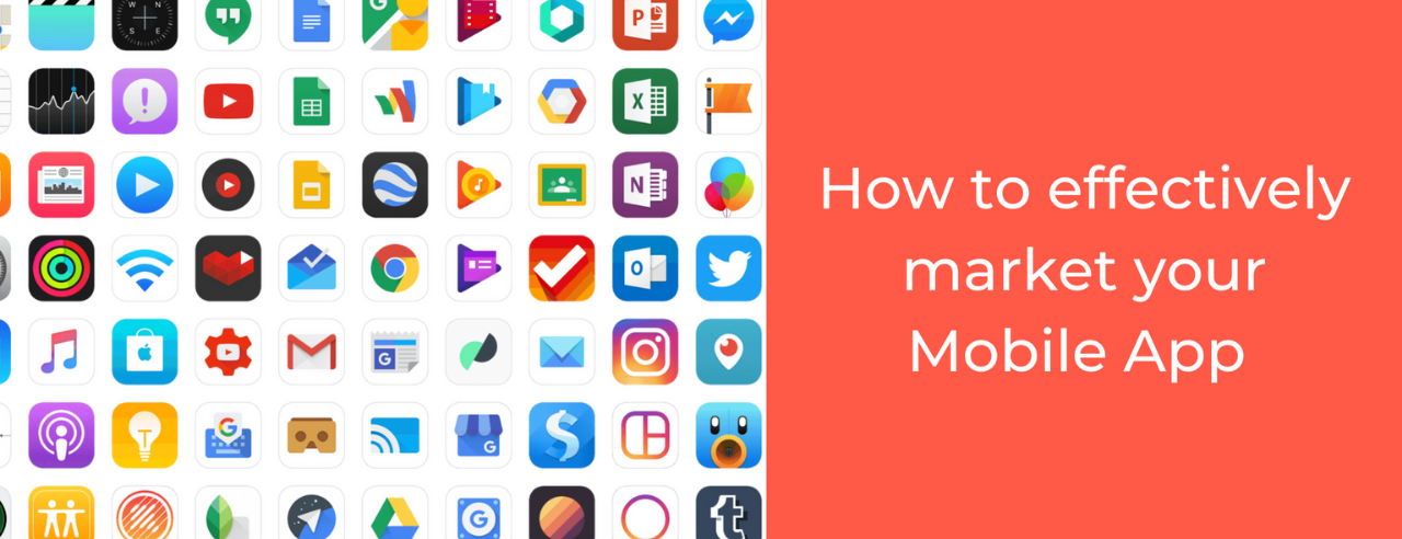 How To Effectively Market Your Mobile App